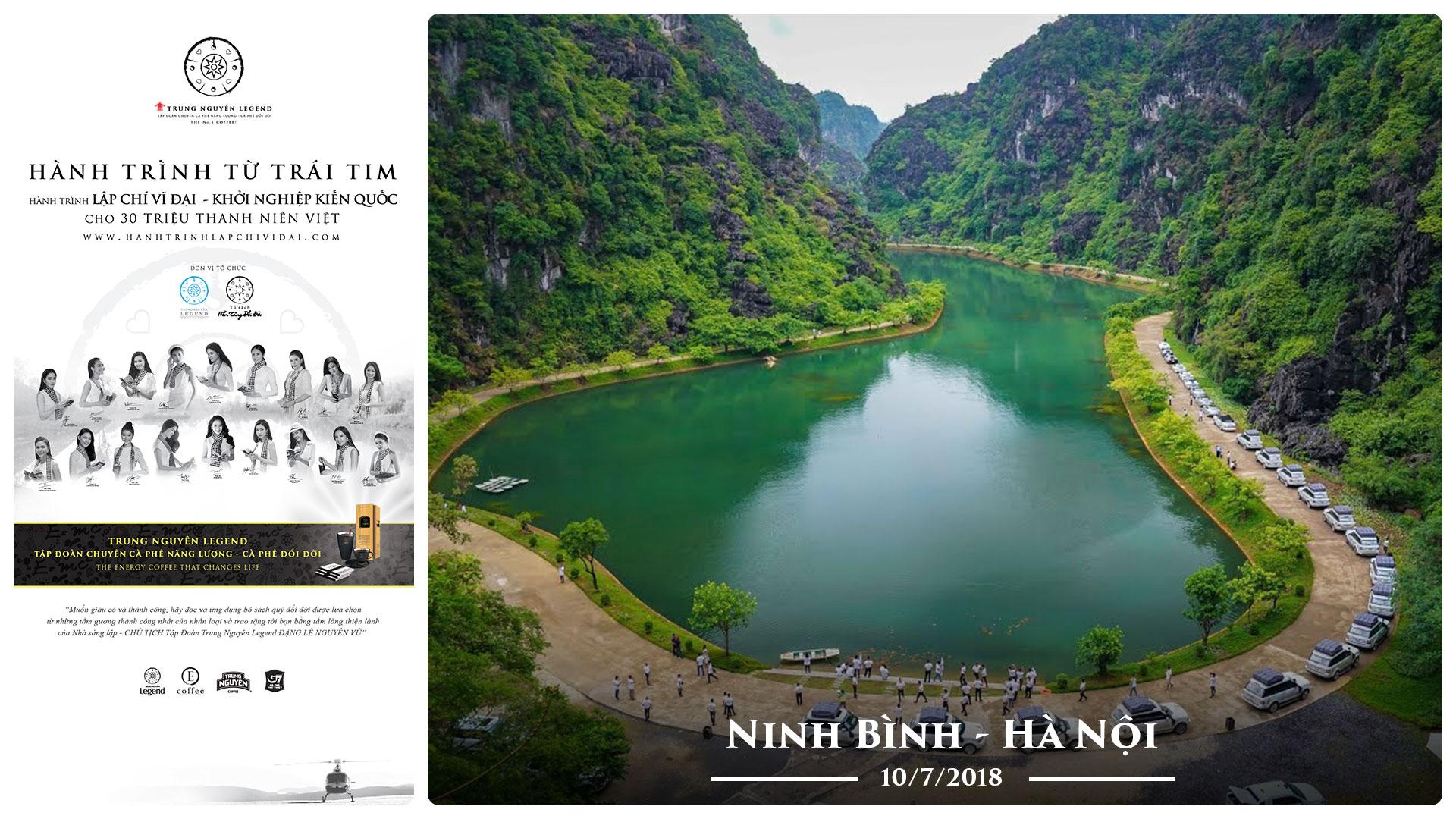 Nhật ký Hành Trình Từ Trái Tim – Ngày 10/7/2018 – Ninh Bình – Hà Nội