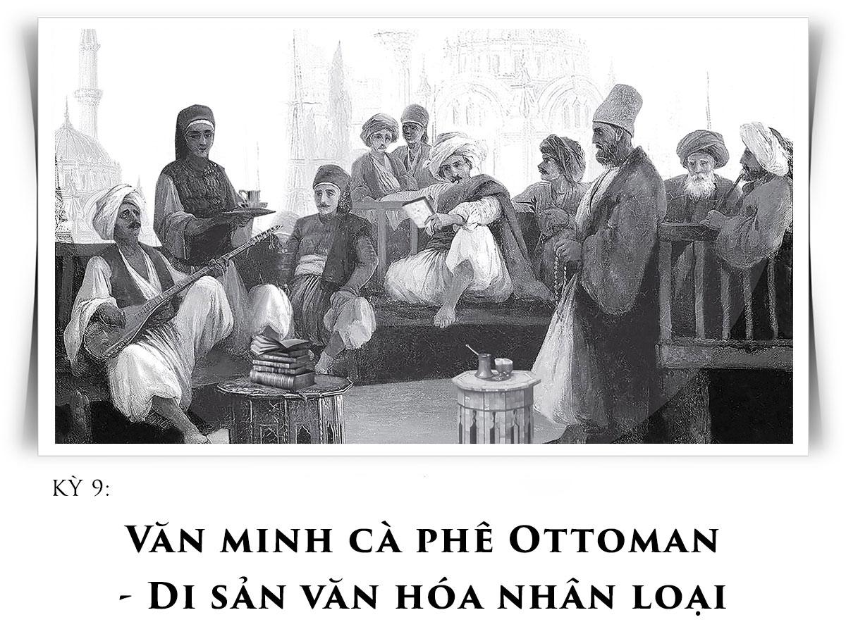 Văn minh cà phê Ottoman – Di sản văn hóa nhân loại