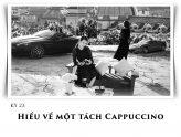 Kỳ 23: Hiểu về một tách Cappuccino